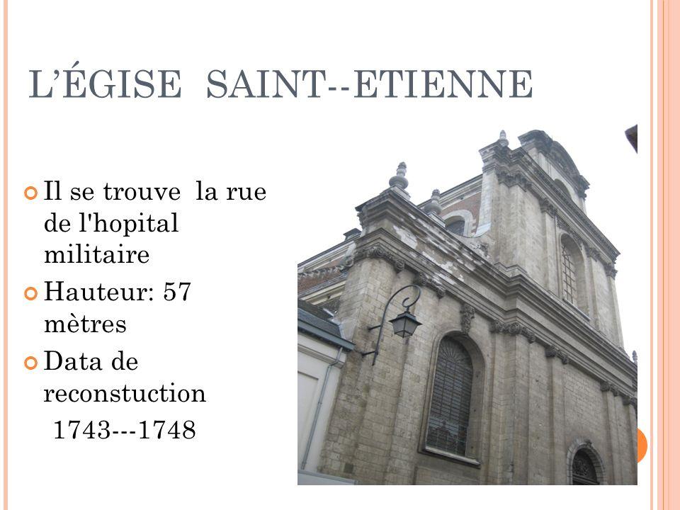 L'ÉGISE SAINT--ETIENNE