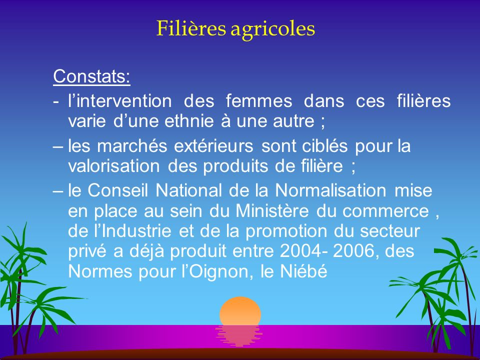 Filières agricoles Constats: