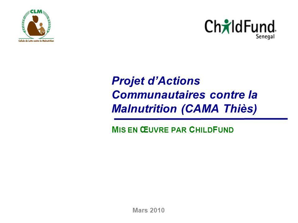 Projet d'Actions Communautaires contre la Malnutrition (CAMA Thiès)