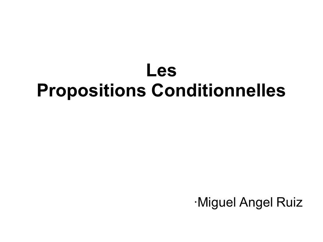 Les Propositions Conditionnelles