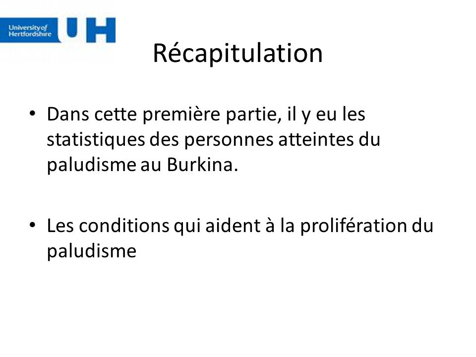 Récapitulation Dans cette première partie, il y eu les statistiques des personnes atteintes du paludisme au Burkina.
