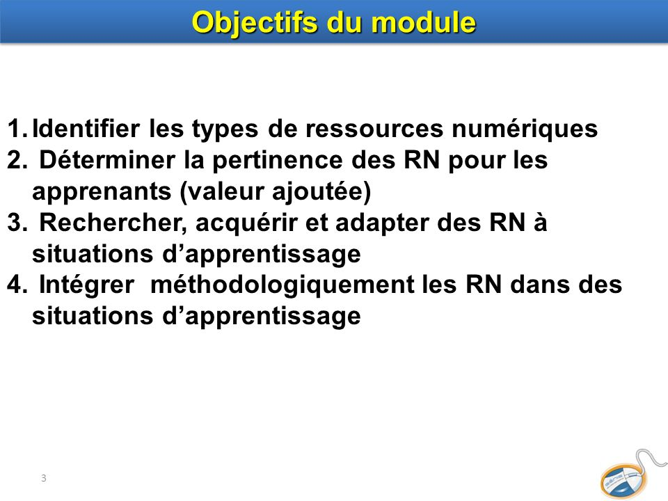 Objectifs du module Identifier les types de ressources numériques