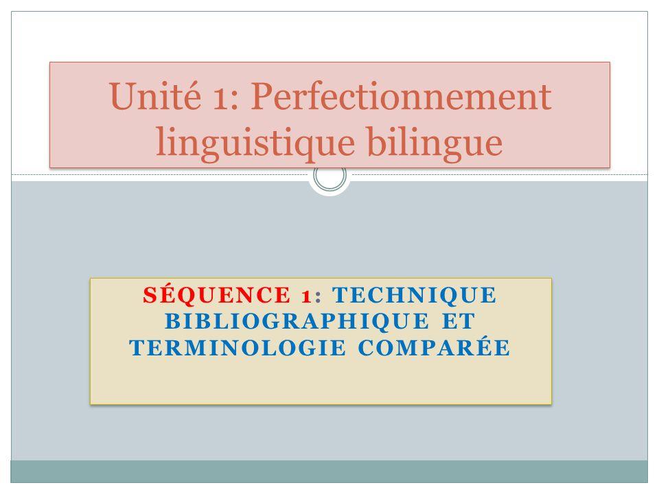 Unité 1: Perfectionnement linguistique bilingue