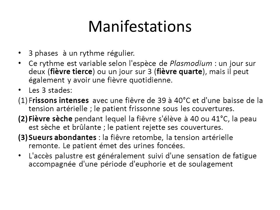 Manifestations 3 phases à un rythme régulier.