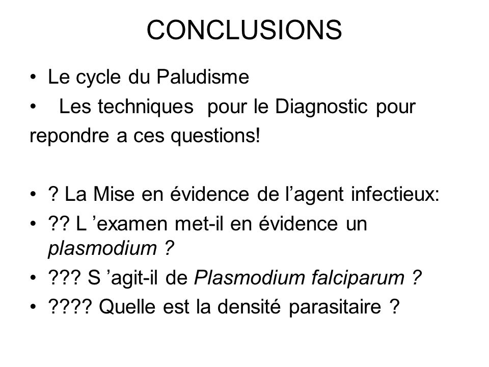 CONCLUSIONS Le cycle du Paludisme