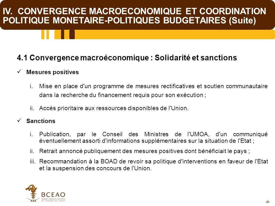 IV. CONVERGENCE MACROECONOMIQUE ET COORDINATION POLITIQUE MONETAIRE-POLITIQUES BUDGETAIRES (Suite)