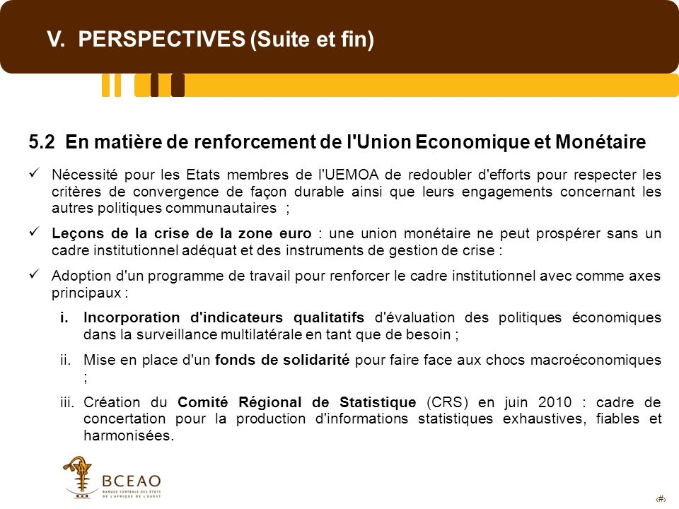 V. PERSPECTIVES (Suite et fin)
