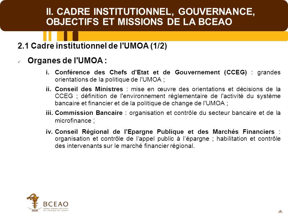 II. CADRE INSTITUTIONNEL, GOUVERNANCE, OBJECTIFS ET MISSIONS DE LA BCEAO