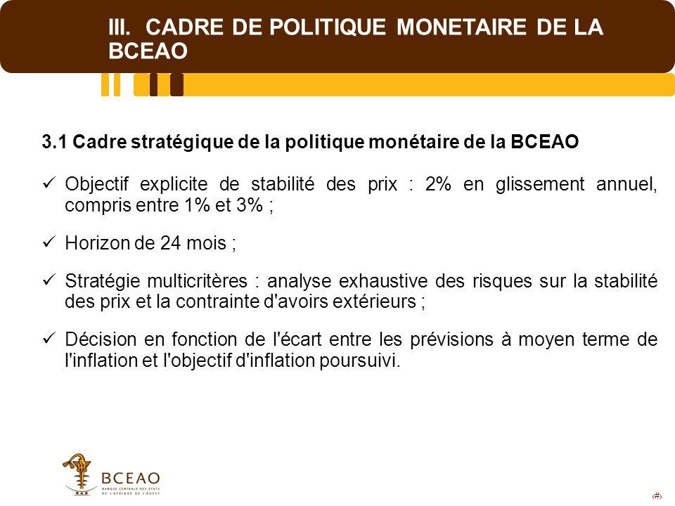 III. CADRE DE POLITIQUE MONETAIRE DE LA BCEAO