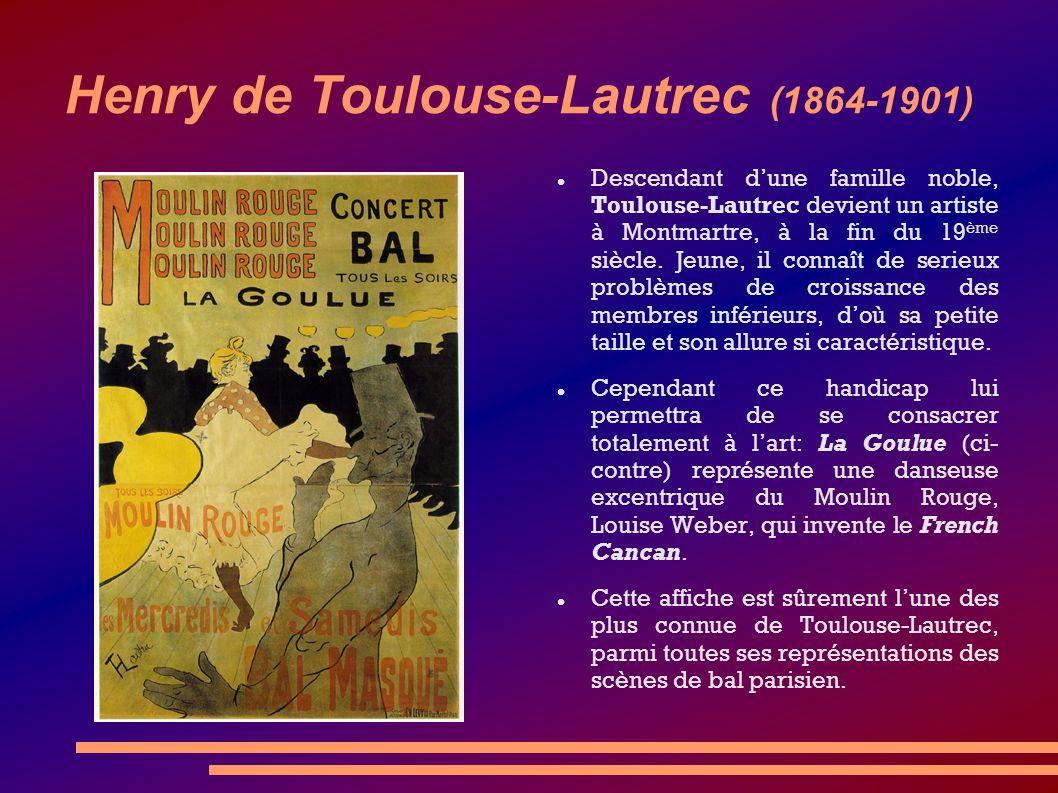 Henry de Toulouse-Lautrec (1864-1901)