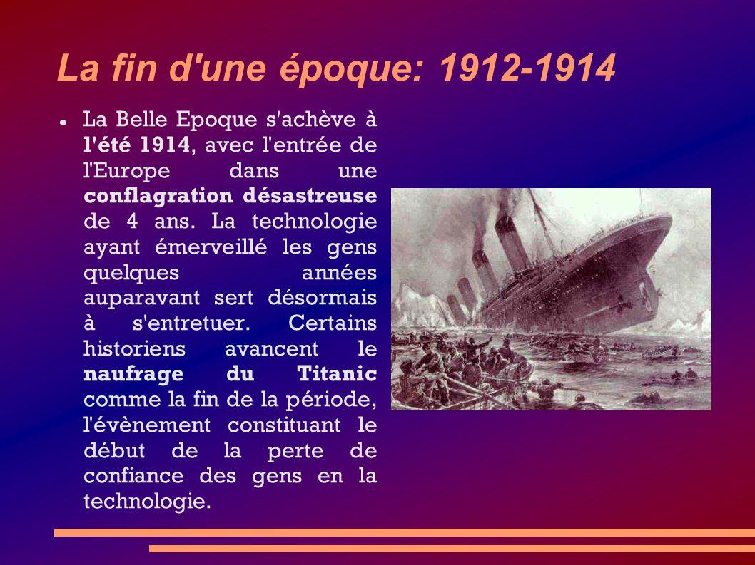 La fin d une époque: 1912-1914