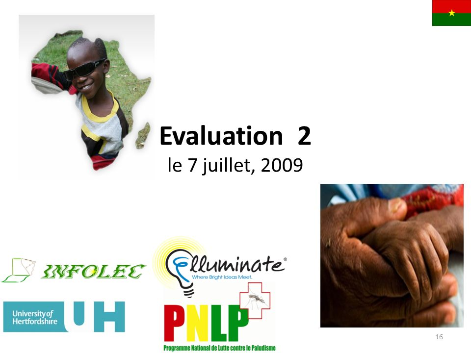 Evaluation 2 le 7 juillet, 2009