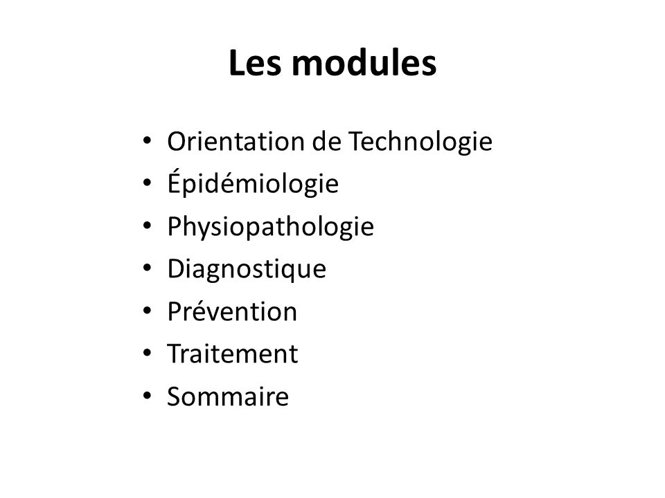 Les modules Orientation de Technologie Épidémiologie Physiopathologie