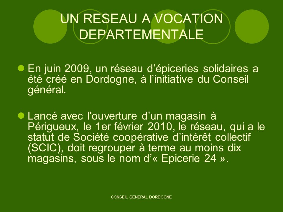 UN RESEAU A VOCATION DEPARTEMENTALE