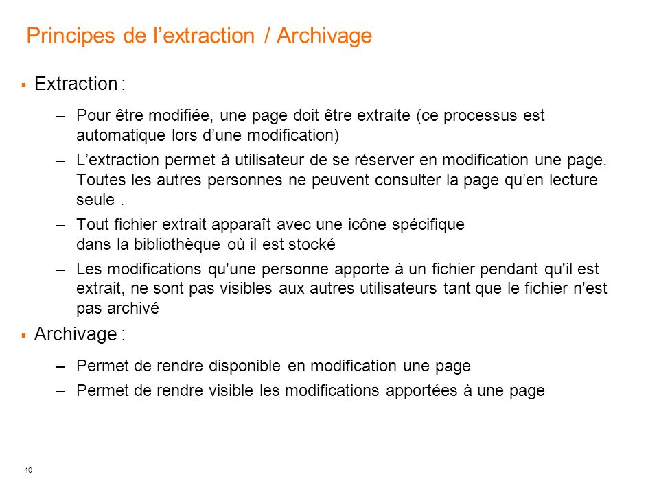 Principes de l'extraction / Archivage