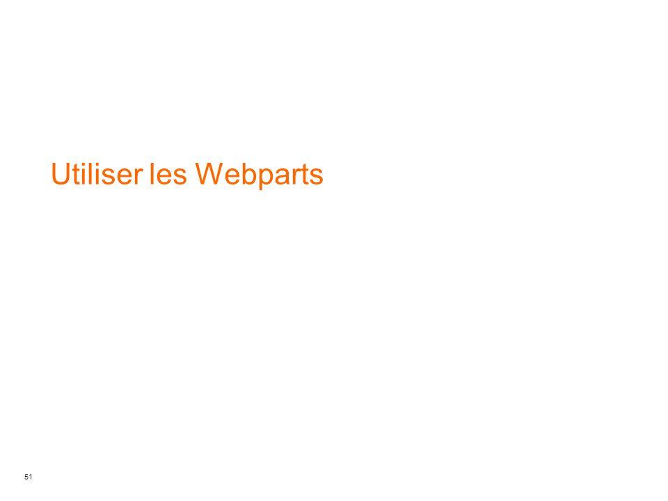 Utiliser les Webparts
