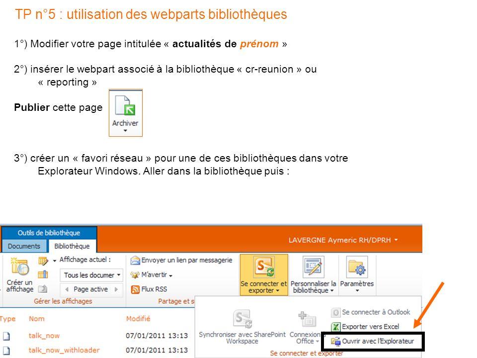 TP n°5 : utilisation des webparts bibliothèques