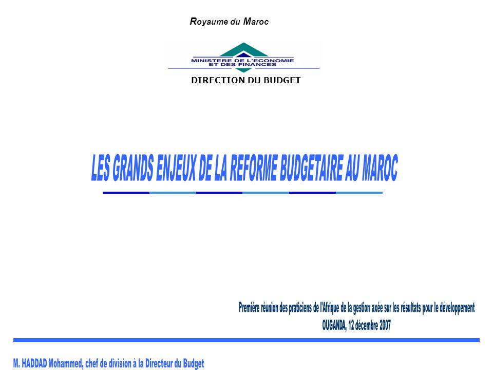 LES GRANDS ENJEUX DE LA REFORME BUDGETAIRE AU MAROC