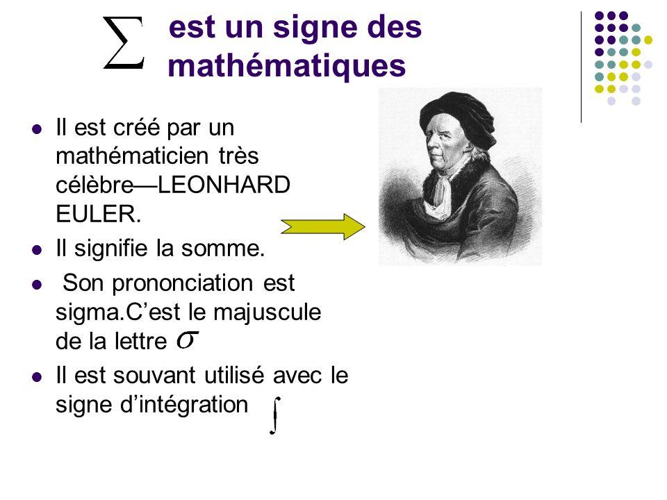 est un signe des mathématiques