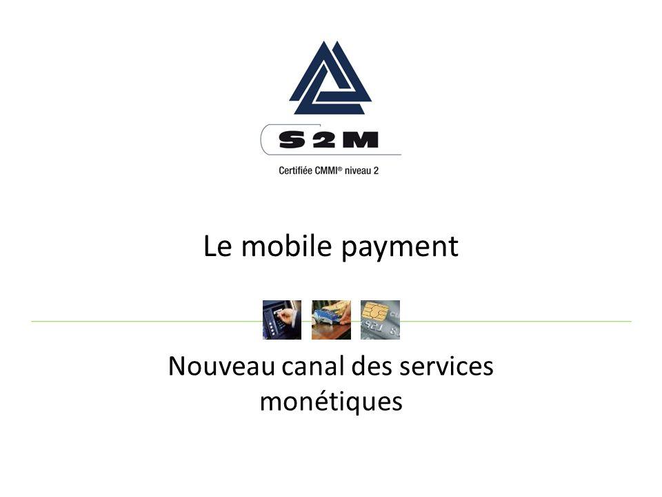 Nouveau canal des services monétiques