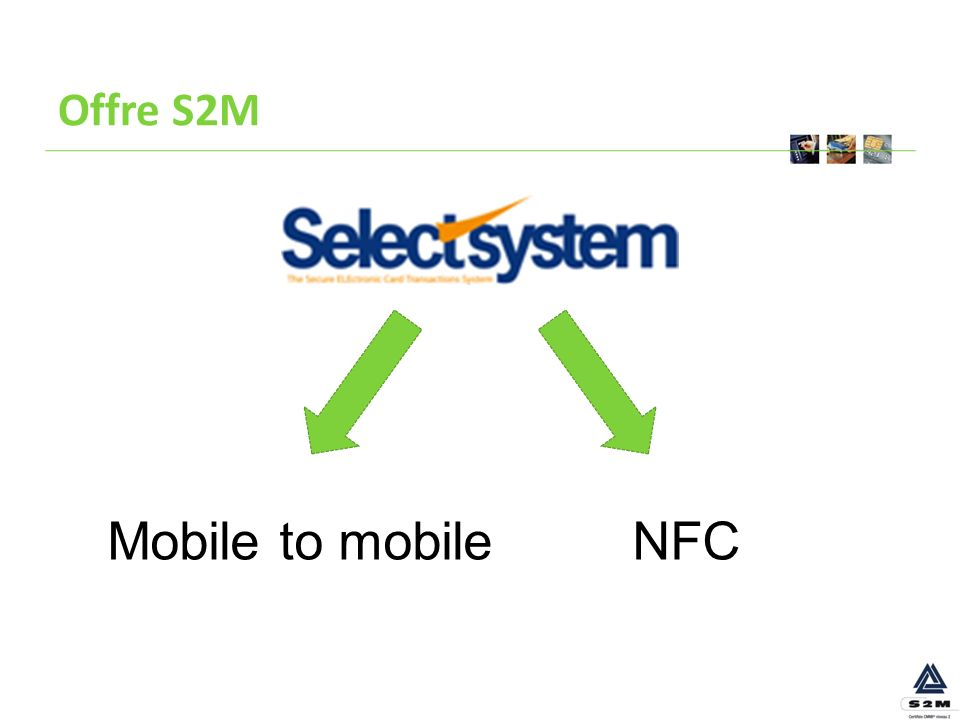 Offre S2M Mobile to mobile NFC
