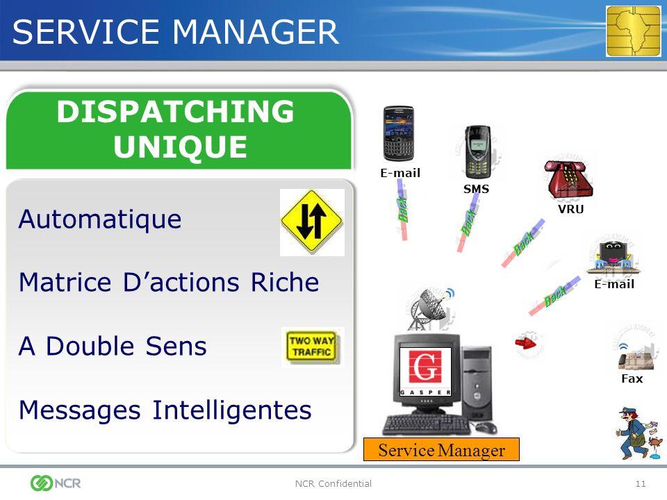 SERVICE MANAGER DISPATCHING UNIQUE Automatique Matrice D'actions Riche