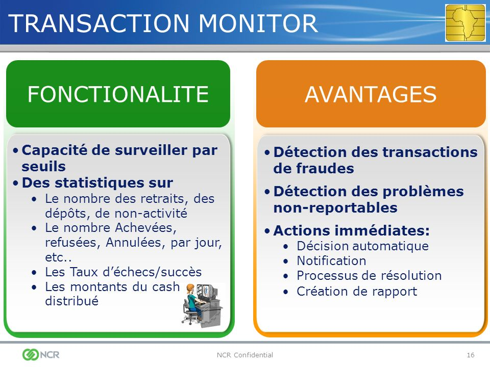 TRANSACTION MONITOR FONCTIONALITE AVANTAGES