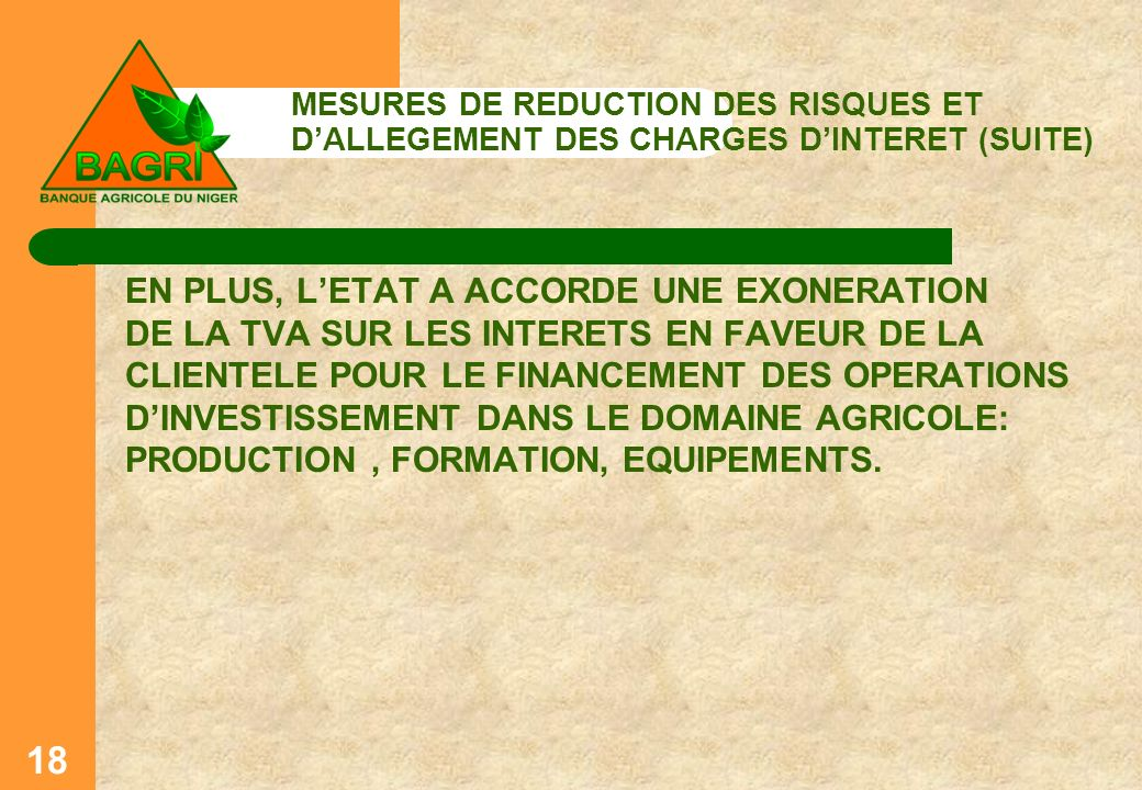 MESURES DE REDUCTION DES RISQUES ET D'ALLEGEMENT DES CHARGES D'INTERET (SUITE)