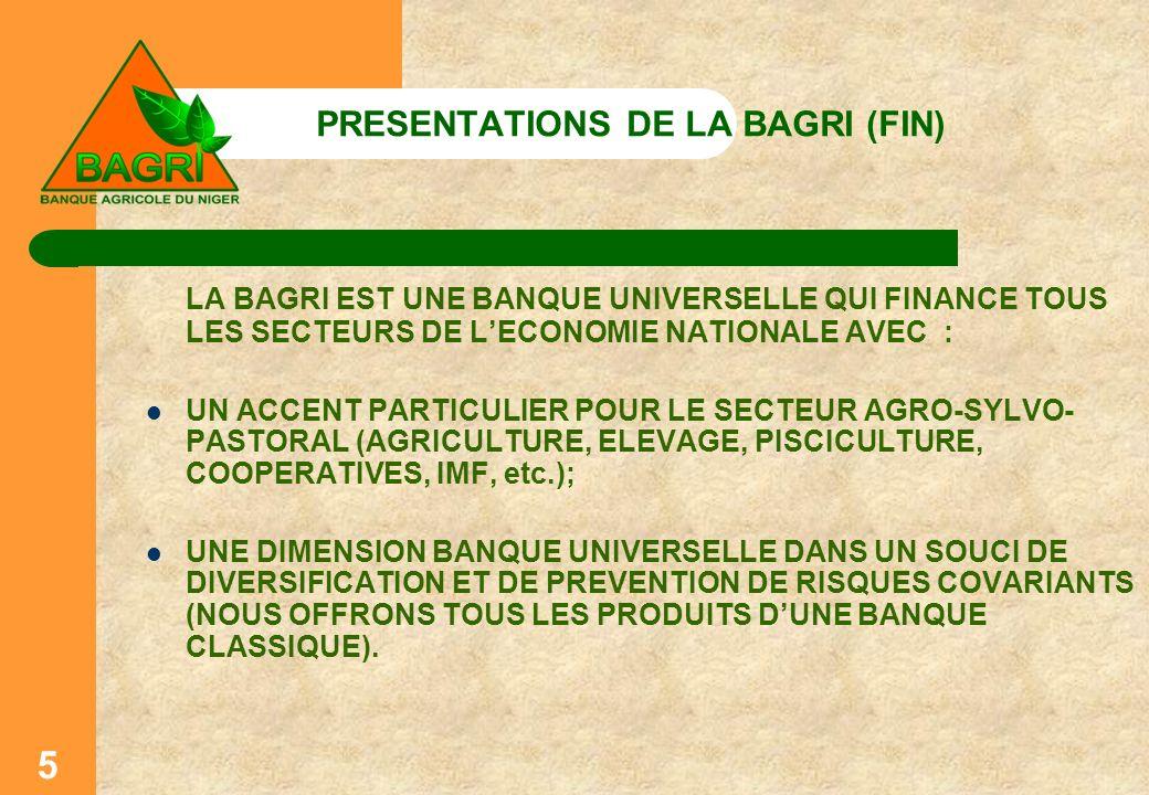 PRESENTATIONS DE LA BAGRI (FIN)