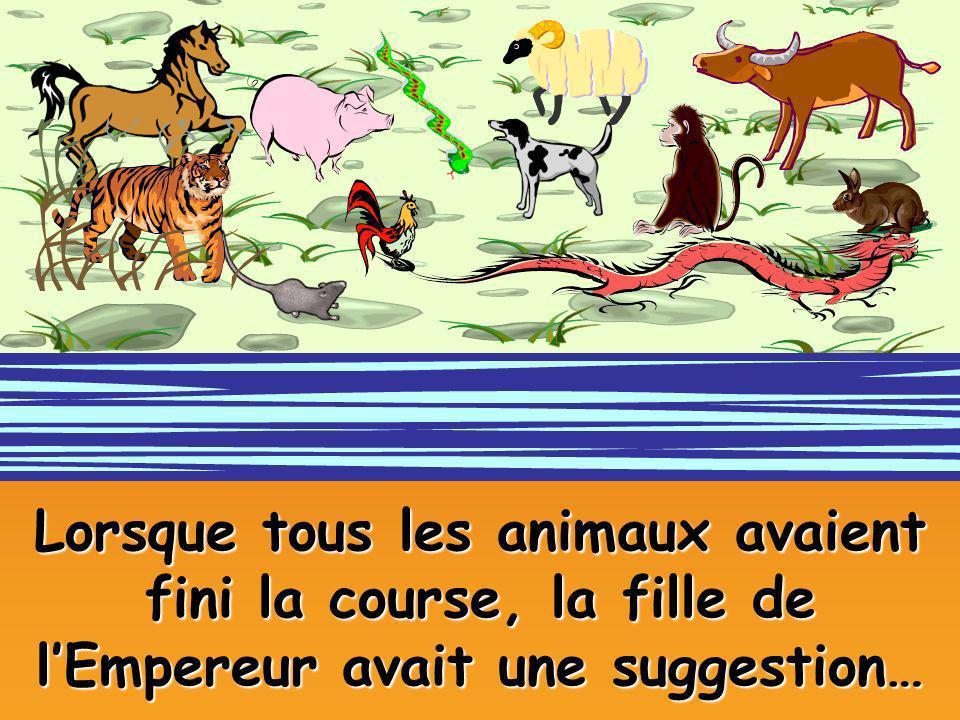 Lorsque tous les animaux avaient fini la course, la fille de l'Empereur avait une suggestion…