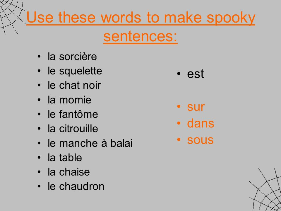 Use these words to make spooky sentences: