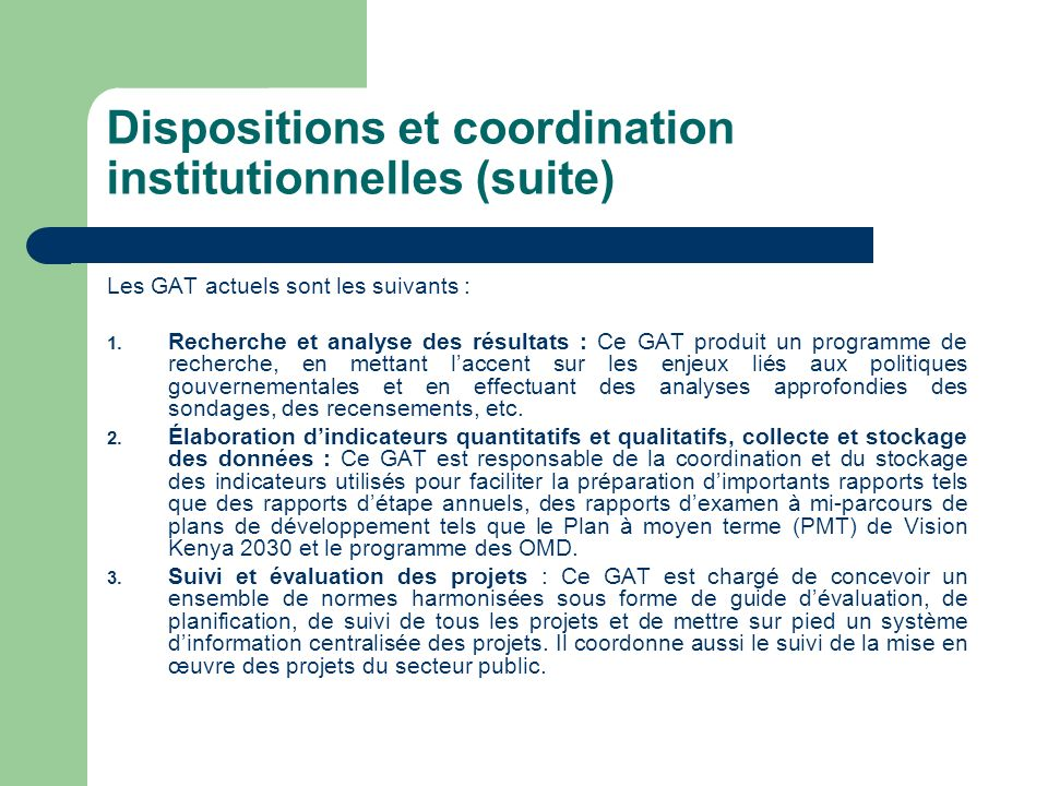 Dispositions et coordination institutionnelles (suite)