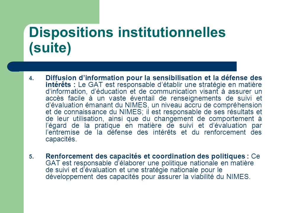 Dispositions institutionnelles (suite)