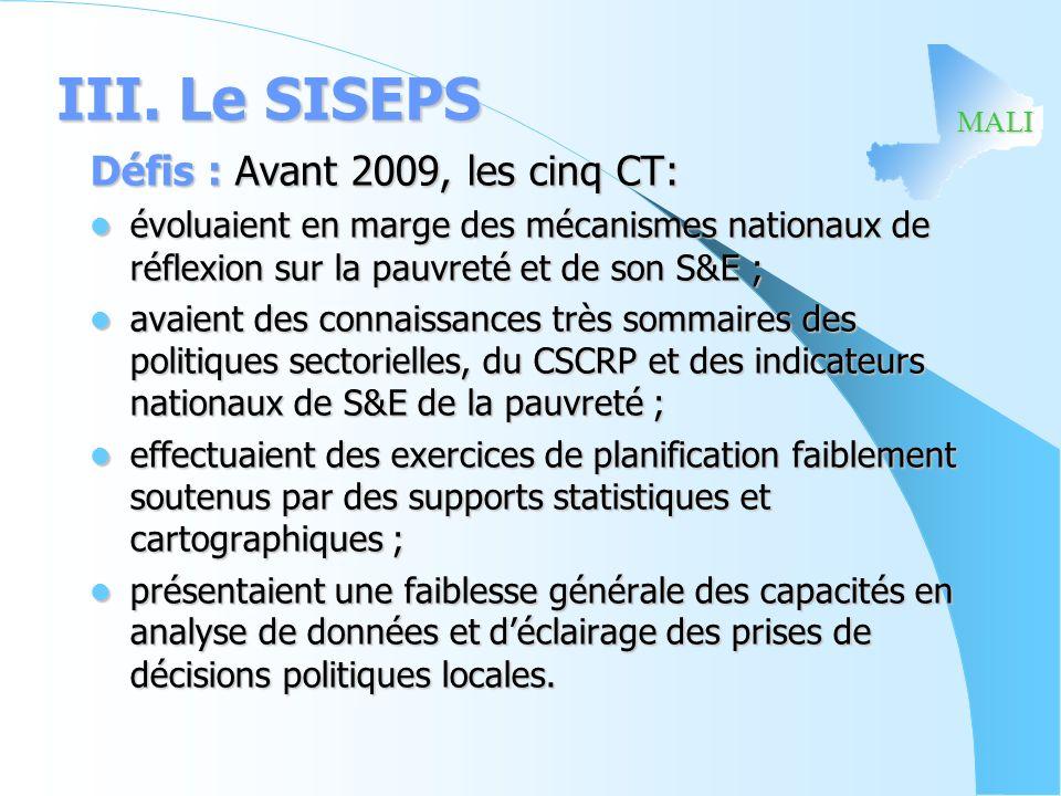 III. Le SISEPS Défis : Avant 2009, les cinq CT: