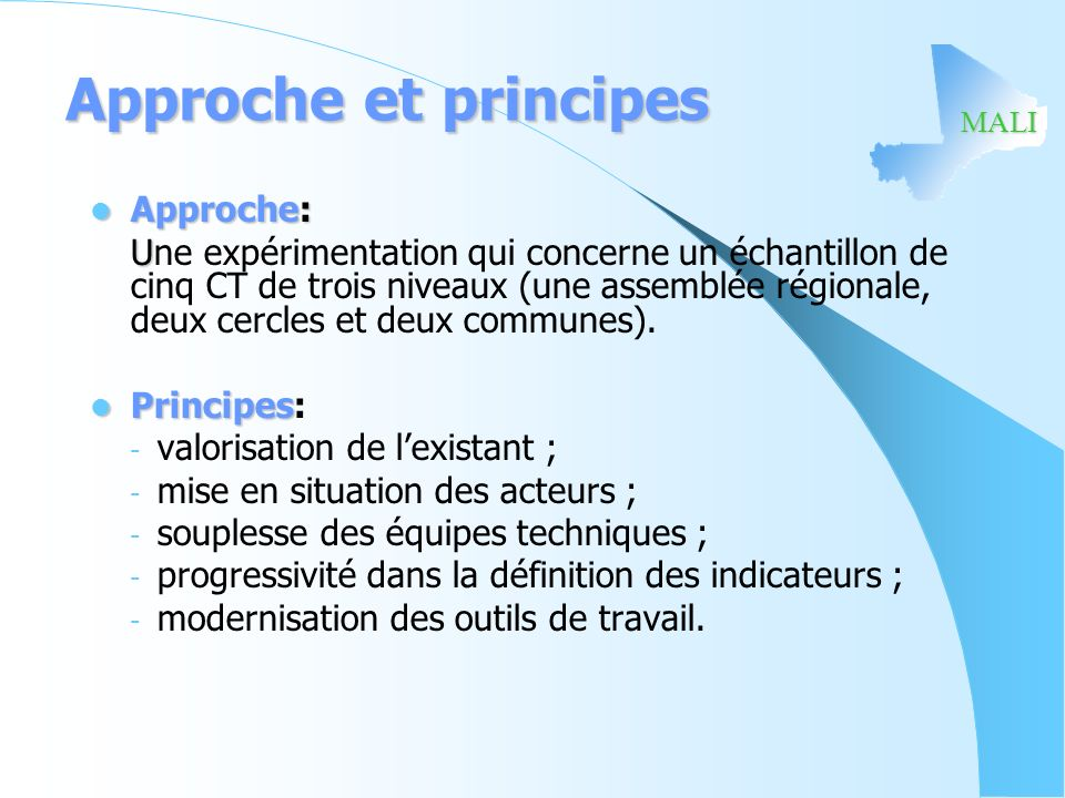 Approche et principes Approche: