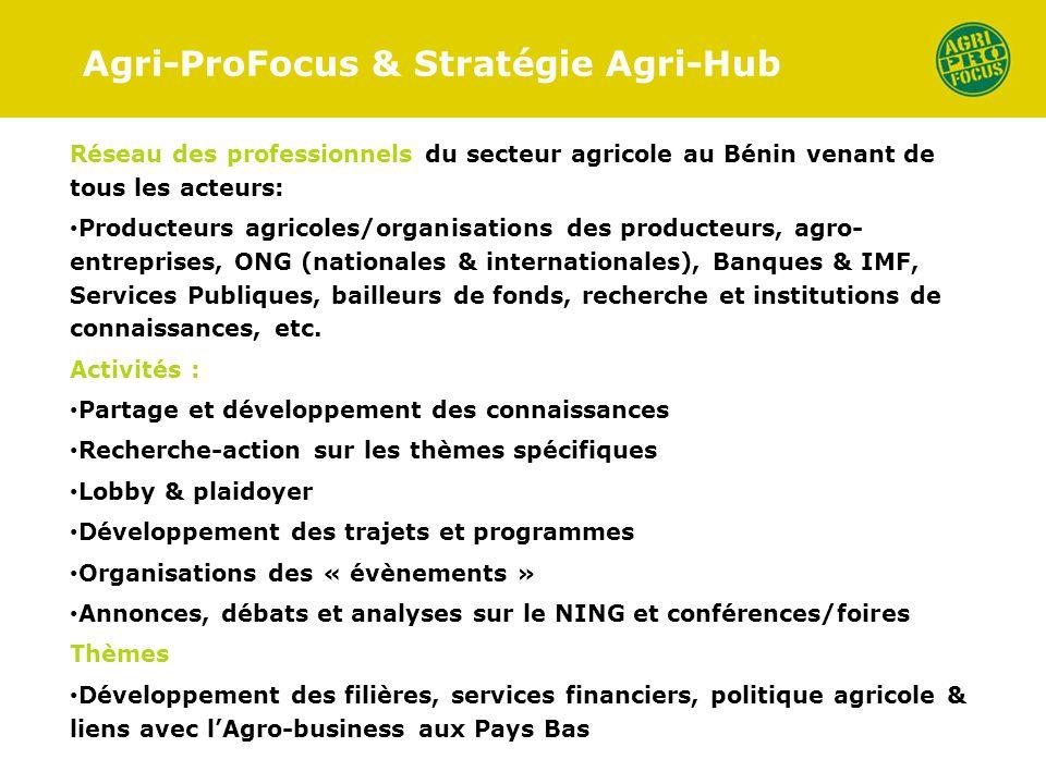 Agri-ProFocus & Stratégie Agri-Hub