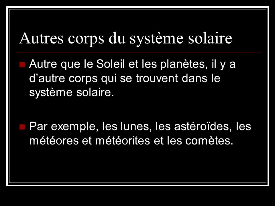 Autres corps du système solaire
