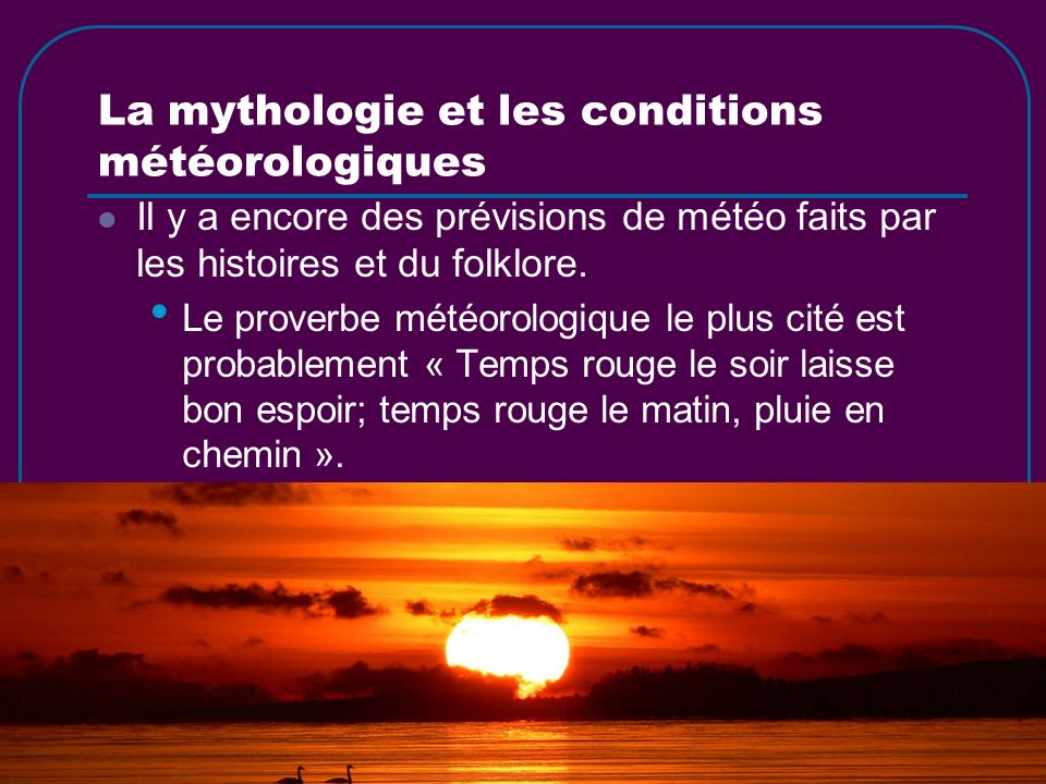 La mythologie et les conditions météorologiques