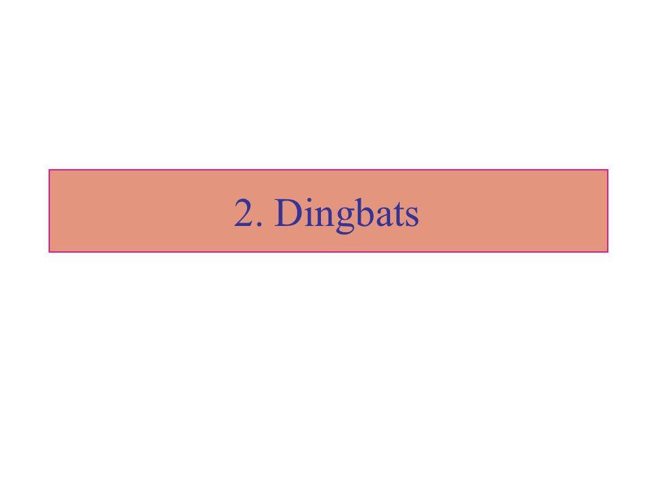 2. Dingbats
