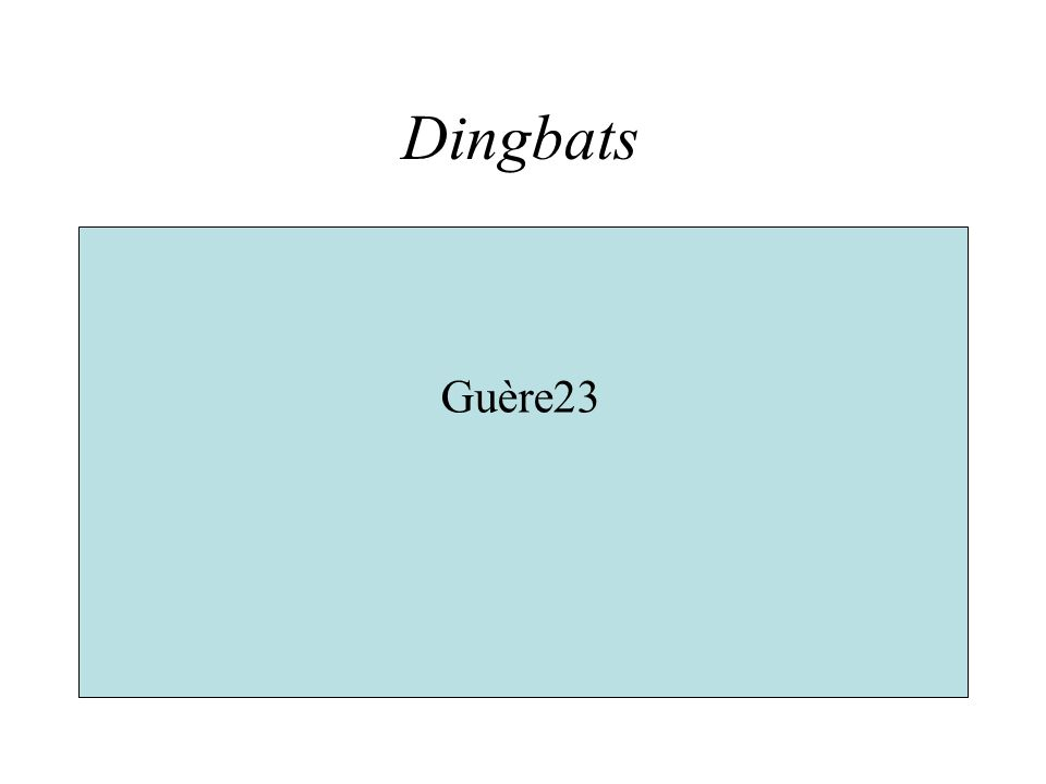 Dingbats Guère23