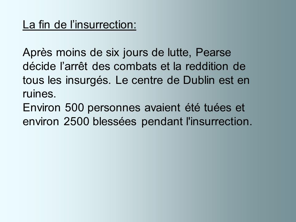 La fin de l'insurrection: