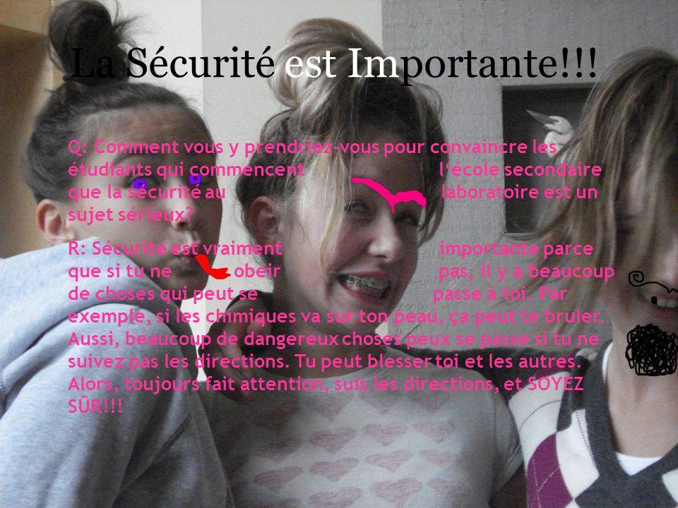 La Sécurité est Importante!!!