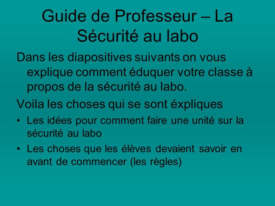 Guide de Professeur – La Sécurité au labo