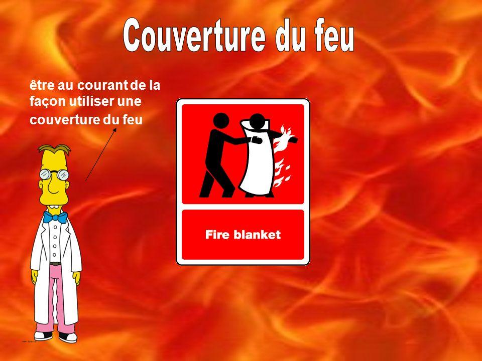 Couverture du feu être au courant de la façon utiliser une couverture du feu