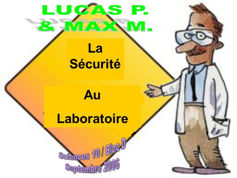 La Sécurité Au Laboratoire