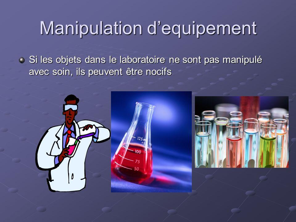 Manipulation d'equipement