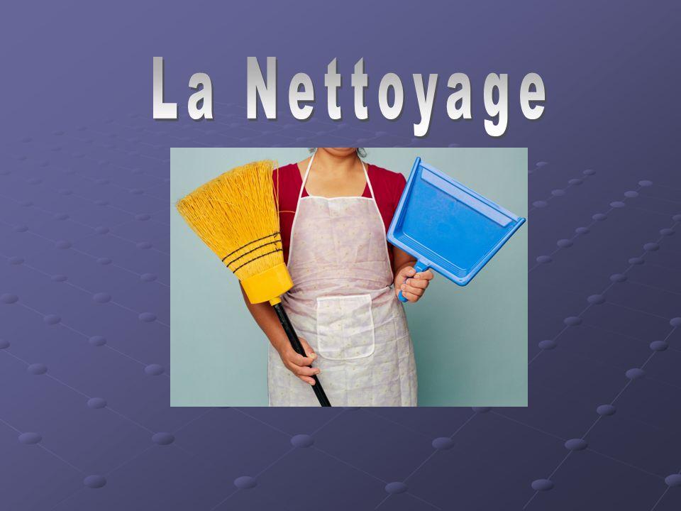 La Nettoyage