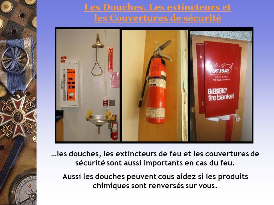 Les Douches, Les extincteurs et les Couvertures de sécurité