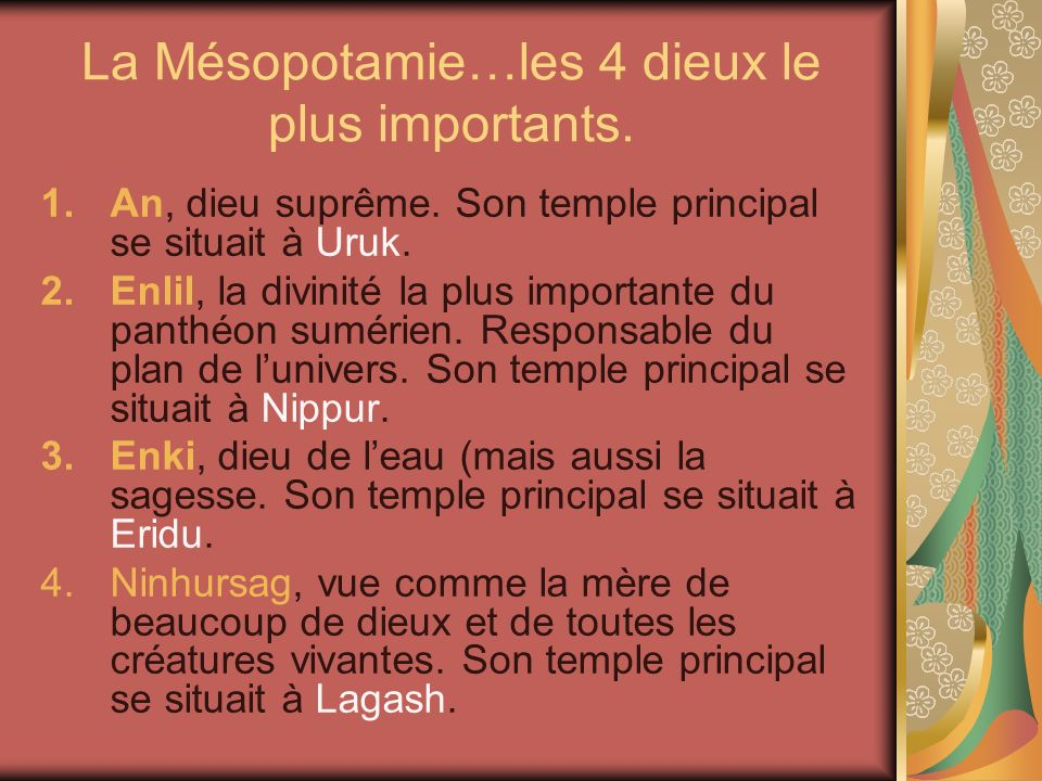 La Mésopotamie…les 4 dieux le plus importants.