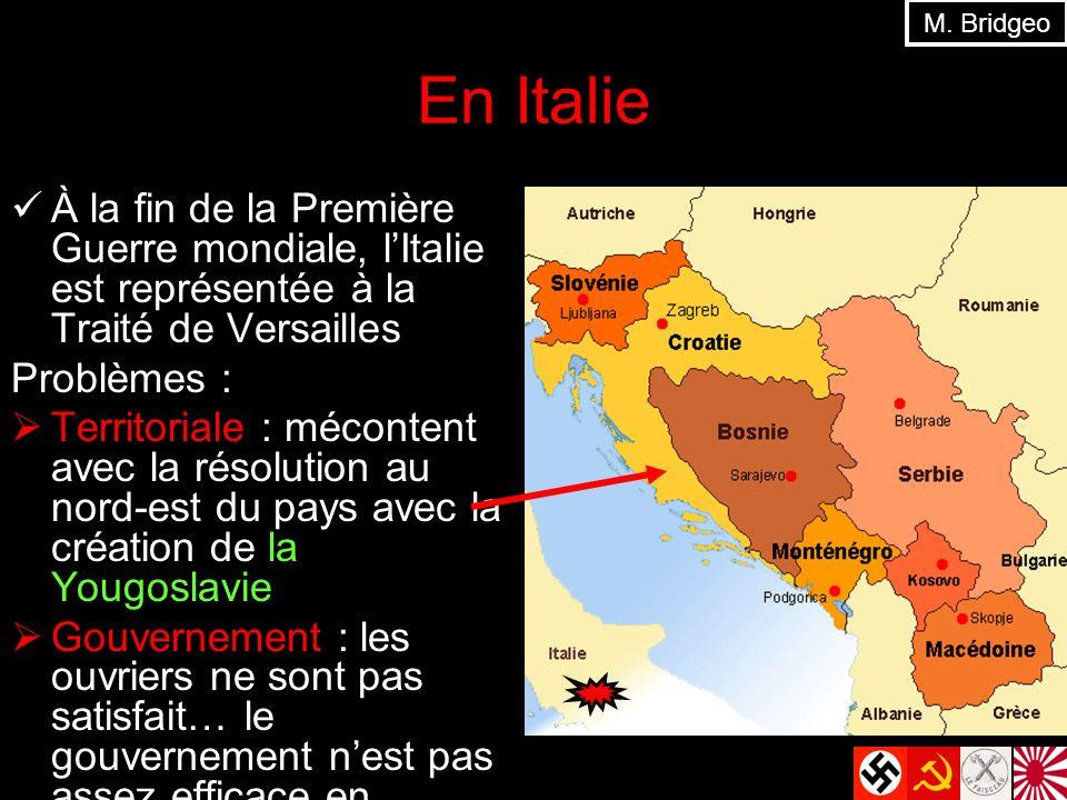 M. Bridgeo En Italie. À la fin de la Première Guerre mondiale, l'Italie est représentée à la Traité de Versailles.